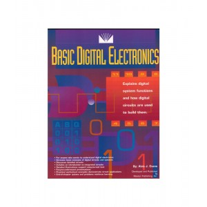 Basic Digital Electronics - Entry Level Textbook