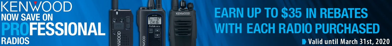 Earn a $20-$35 rebate with a minimum purchase of one select Kenwood radio!