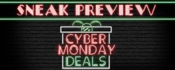 Sneak Preview of Cyber Monday Deals for 2019
