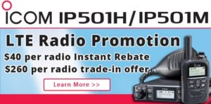 Icom instant rebate plus Trade-in offer on IP501H and IP501M radios!