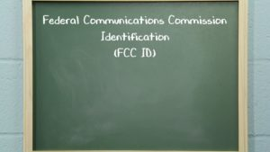 Radio 101 - What is an FCC ID?​