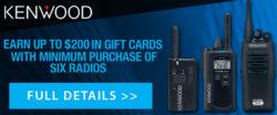 Get a $100-$200 Gift Card Rebate on Select Kenwood Radios!