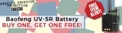 Baofeng and TYT BOGO Battery offers!