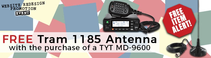 Free Tram 1185 Antenna With Purchase of a TYT MD-9600 Radio!